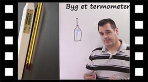 Byg et termometer